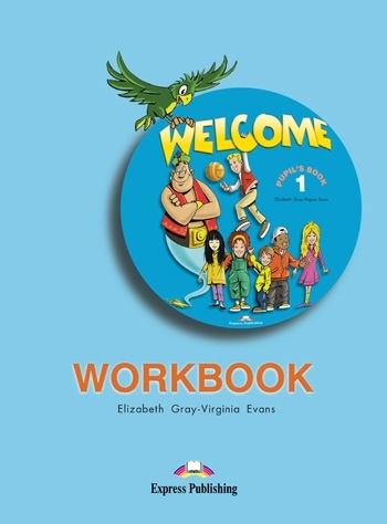 Welcome 1. Workbook