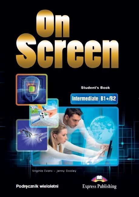 On Screen Inter. (B1+/B2). Podręcznik papierowy (wieloletni)