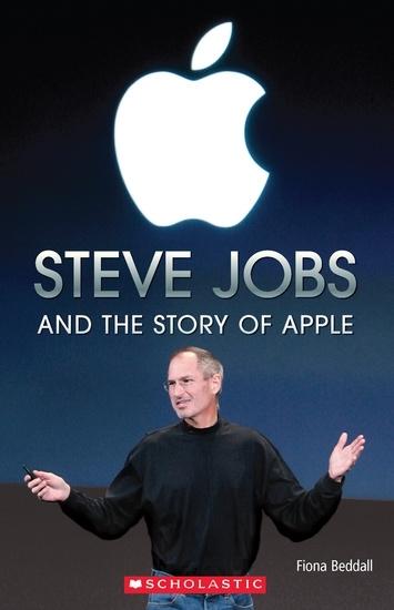Steve Jobs. Reader + Audio CD (Poziom: 3; B1)
