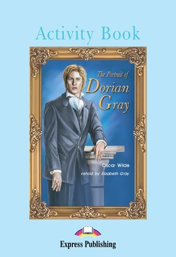 The Portrait of Dorian Gray. Activity Book