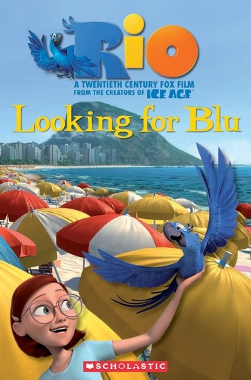 Rio: Looking for Blue. Reader + Audio CD