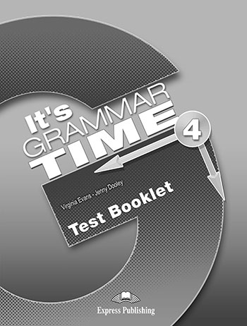 It's Grammar Time 4. Test Booklet (wersja drukowana)