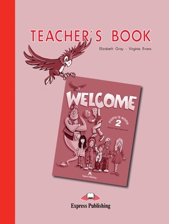 Welcome 2. Teacher's Book