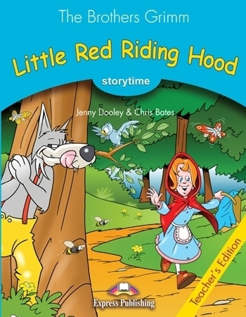 Little Red Riding Hood. Teacher's Edition + APP