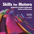 Skills for Matura: Znajomość środków językowych. Poziom  podstawowy w promocyjnej cenie 14,90 zł (cena katalogowa 21,00 zł). Promocja tylko do 28 lutego 2021 r.