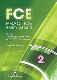 FCE Practice Exam Papers 2. Teacher's Book