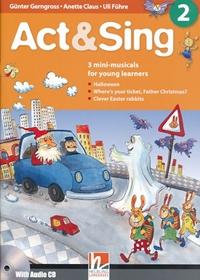 Act & Sing 2 (książka + Audio CD)