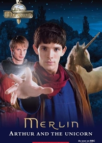 Merlin: Arthur and the Unicorn. Reader + Audio CD