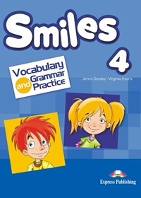 Smiles 4. Vocabulary & Grammar Practice