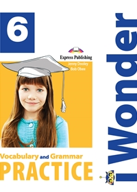 I Wonder 6 Vocabulary and Grammar Practice
