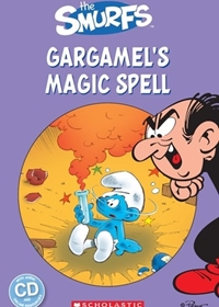 The Smurfs: Gargamel's Magic Spell. Reader + Audio CD