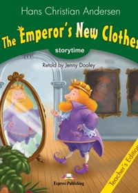 The Emperor's New Clothes. Teacher's Edition