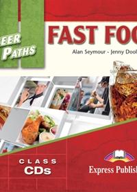 Fast Food. Class Audio CDs