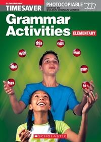 English Timesavers: Grammar Activities: Elementary
