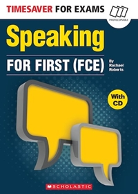 Timesaver for Exams: Speaking for First (FCE)