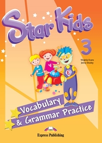 Star Kids 3. Vocabulary & Grammar Practice