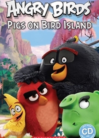Angry Birds: Pigs on Bird Island. Reader + Audio CD