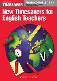 English Timesavers: New Timesavers for English Teachers