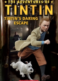 The Adventures of Tintin: Tintin's Daring Escape. Reader + Audio CD