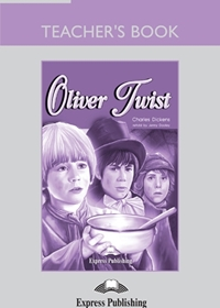 Oliver Twist. Teacher's Book