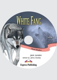 White Fang. Audio CD