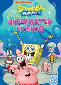 SpongeBob Squarepants: Underwater Friends. Reader + Audio CD