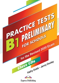 B1 Preliminary for Schools Practice Tests. Class Audio CDs