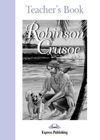 Robinson Crusoe. Teacher's Book
