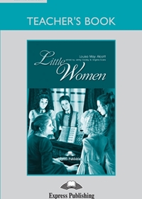 Little Women. Teacher's Book
