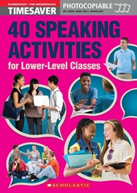 English Timesavers: 40 Speaking Activities for Lower-Level Classes