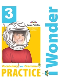 I Wonder 3 Vocabulary & Grammar Practice