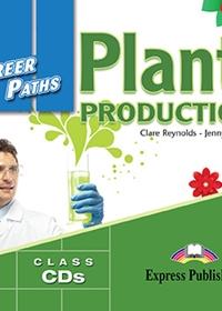 Plant Production. Class Audio CDs