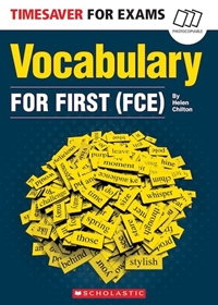 Timesaver for Exams: Vocbulary for First (FCE)