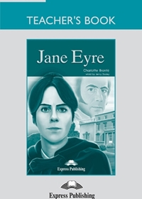 Jane Eyre. Teacher's Book