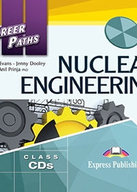 Nuclear Engineering. Class Audio CDs