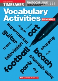 English Timesavers: Vocabulary Activities: Elementary