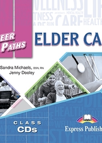 Elder Care. Class Audio CDs
