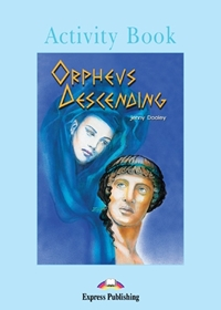 Orpheus Descending. Activity Book