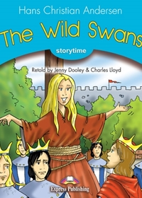 The Wild Swans. Reader