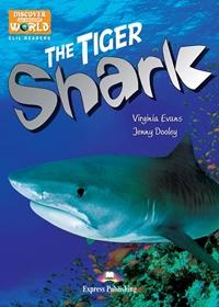 The Tiger Shark. Reader + APP