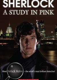 Sherlock: A Study in Pink. Reader + Audio CD