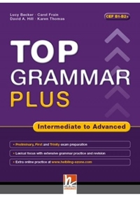Top Grammar Plus. Intermediate to Advanced. Student's Book