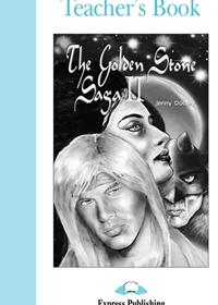 The Golden Stone Saga II. Teacher's Book