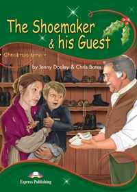 The Shoemaker & his Guest. Reader