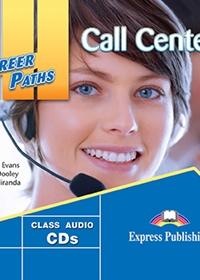 Call Centers. Class Audio CDs