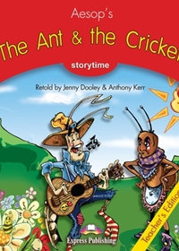 The Ant & the Cricket. Teacher's Edition