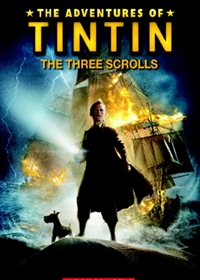 The Adventures of Tintin: The Three Scrolls. Reader + Audio CD