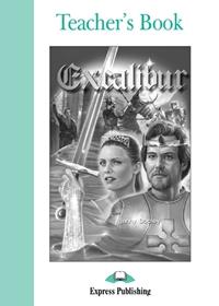 Excalibur. Teacher's Book