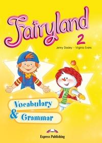 Fairyland 2. Vocabulary & Grammar Practice