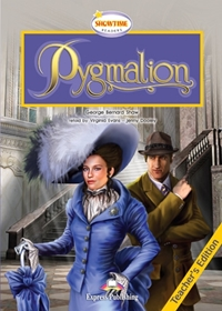 Pygmalion. Teacher's Edition